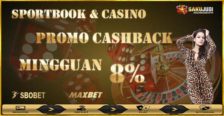 bonus promo cashback judi bola dan casino 8%