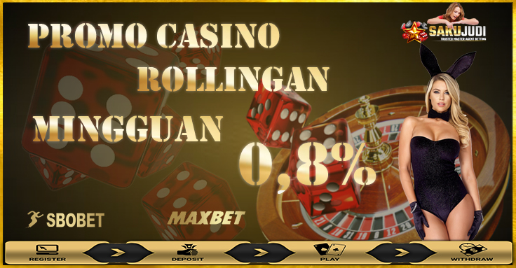 bonus rollingan judi bola dan casino 0.8%