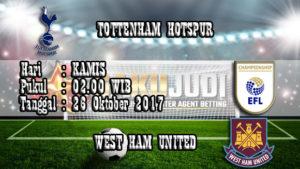 Prediksi Bola Tottenham Hotspur vs West Ham 26 Oktober 2017